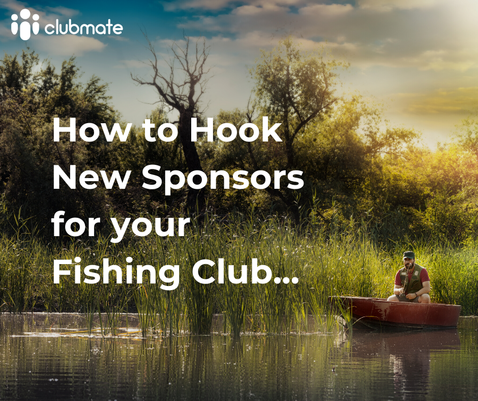 How to Hook New Sponsors for your Fishing Club…
